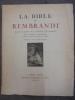 La Bible de Rembrandt: recits sacres de l'ancien testament . Sacy, Lemaistre de, traduits. [Rembrandt Hermanszoon van Rijn]