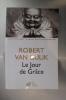 LE JOUR DE GRÂCE. Robert Van Gulik