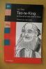 TAO-TE-KING. Le livre de la voie et de la vertu. . Lao-Tseu / Jean Eracle (présentation)