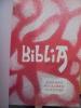 BIBLIA, JONDONI PAULOREN GUTUNAK. ETCHEHANDY MARCEL, PUCHULU ROBERT