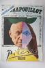 LE PETIT PICASSO ILLUSTRE. N°25. Mai-Juin 1973.. LE CRAPOUILLOT Magazine non conformiste