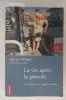 LA VIE APRES LE PETROLE. De la pénurie aux énergies nouvelles.. Jean-Luc Wingert