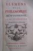 ELEMENS de la PHILOSOPHIE NEWTONIENNE.. Isaac newton  (auteur ) Mr Pemberton (traducteur )