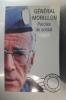 PAROLES DE SOLDAT.. Général Morillon