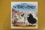 Y A TORO ET TORO ! . Jean Duverdier