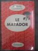 Le Matador. Conrad, Barnaly