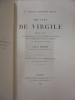 Oeuvres de Virgile; Texte Latin: P. Virgilii Maronis Opera avec un commentaire critique et explicatif, une introduction et une notice, par E. Benoist. ...