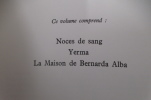 THEÂTRE. Comprenant : Noces de Sang - Yerma - La Maison de Bernarda Alba.. Federico Garcia Lorca - G. Wakhevitch (illustrations)