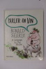 PARLER EN VIN. Le langage du Vin illustré.. Ronald Searle
