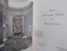 LES GRANDS VINS DE BORDEAUX / THE FINE WINES OF BORDEAUX / DIE BERÜHMTEN WEINE VON BORDEAUX. Collectif