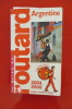 ARGENTINE 2004-2005 . Le Guide du Routard