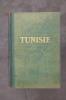 TUNISIE. Eugène Guernier