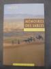 Mémoires des sables : En Haute-Asie sur la piste oubliée d'Ella Maillart et Peter Fleming . Bruno Paulet