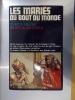 LES MARIES DU BOUT DU MONDE.. Tchekof Minosa & Brigitte de Saint-Prieux