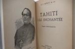 TAHITI L'ÎLE ENCHANTEE. Etapes missionnaires.. R. P. Mouly ss. cc.