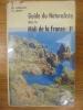 Guide du Naturaliste dans le Midi de la France. II. HARANT, HERVÉ & DANIEL JARRY.
