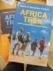 AFRICA TREK - TOME 1 : 14 000 KILOMETRES DANS LES PAS DE L'HOMMME - TOME 2 : DU KILIMANDJARO AU LAC DE TIBERIADE.. POUSSIN SONIA ET ALEXANDRE