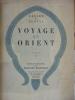 VOYAGE EN ORIENT - 4 TOMES - COLLECTION ENTIERE.. GERARD DE NERVAL.