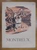 Montreux. Origines-Histoire-Littérature-Chroniques-Légendes et Coutumes. AMIGUET, PHILIPPE