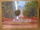 Australie : Pistes de rêves et d'aventures. Jean Charbonneau; Dong Wei