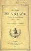 Journal de voyage. Paris à Jérusalem (1839 et 1840).. MOROT (J.- B.);