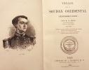 VOYAGE dans le SOUDAN OCCIDENTAL (Sénégambie-Niger), par M. E. Mage, Lieutenant de vaisseau en 1863-1866.. MAGE (E.);