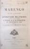 MARENGO. Etude raisonnée des Opérations Militaires qui ont eu pour théâtre l'Italie et l'Allemagne au printemps 1800, d'après la correspondance et les ...
