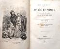 Voyage en ARABIE. Pèlerinage au Nedjed, berceau de la race arabe. Traduit de l'anglais avec l'autorisation de l'auteur par L. Derome.. BLUNT (Lady ...