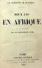 Deux ans en Afrique. Avec une introduction par le Bibliophile Jacob. . MARCOTTE de QUIVIERES (Ch.);