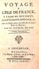 Voyage à l'Isle de France, à l'Isle de Bourbon, au cap de Bonne-Espérance, &c. Avec des observations nouvelles sur la nature & sur les Hommes, par un ...