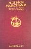 Mission MARCHAND. Journal de Route du Dr. J. EMILY.. EMILY (J.);