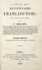 Dictionnaire Français-Turc, avec la prononciation figurée, par N. Mallouf.. MALLOUF (Nassif);