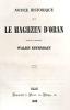 Notice historique sur le Maghzen d'ORAN.. WALSIN ESTERHAZY (Jean Louis Marie ladislas);