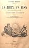 Le RHIN en 1885. Excursion pittoresque, anecdotique et littéraire à travers la Suisse et l'Allemagne.. BORDOT (Anatole);