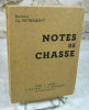 Notes de chasse.. PIETREMENT Ch.