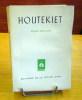 Houtekiet.. WALSCHAP Gérard, (A. Linglet)
