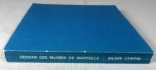 Dessins des musées de Marseille.. Collectif