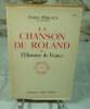 La chanson de Roland et l'histoire de France.. MIREAUX Emile