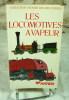 Les locomotives à vapeur.. HAMILTON ELLIS