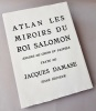 Les miroirs du Roi Salomon.. Atlan - Jacques Damase