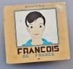 François de France, images de la vie d'un petit Français. Samivel