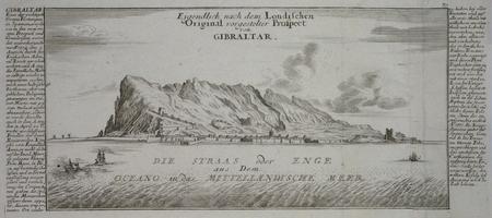 [GIBRALTAR] Eigendlich nach dem Londischen original vorgestelter Prospect von Gibraltar.. BODENEHR (Gabriel);