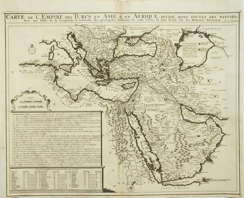 [ARABIE] Carte de l'empire des Turcs en Asie & en Afrique, divisé dans toutes ses pap[r]ties, avec une table de la longitude & latitude des ...