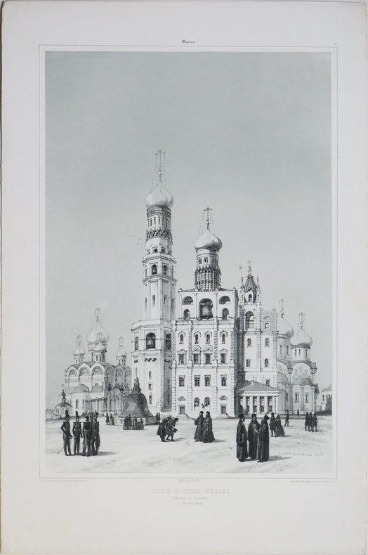 [MOSCOU] Moscou. Tour d'Ivan-Veliki. Intérieur du Kremlin (7 octobre 1839).. DURAND (André) & DÉMIDOFF (Anatole, prince de San Donato).