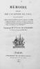 Mémoire demandé par l'Académie de Lyon, sur cette question: Quels seraient les meilleurs moyens à employer, soit dans le régime des colonies ...