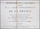 [CALVADOS] Département du Calvados, extrait de la carte topographique de la France.. DÉPÔT GÉNÉRAL de la GUERRE.