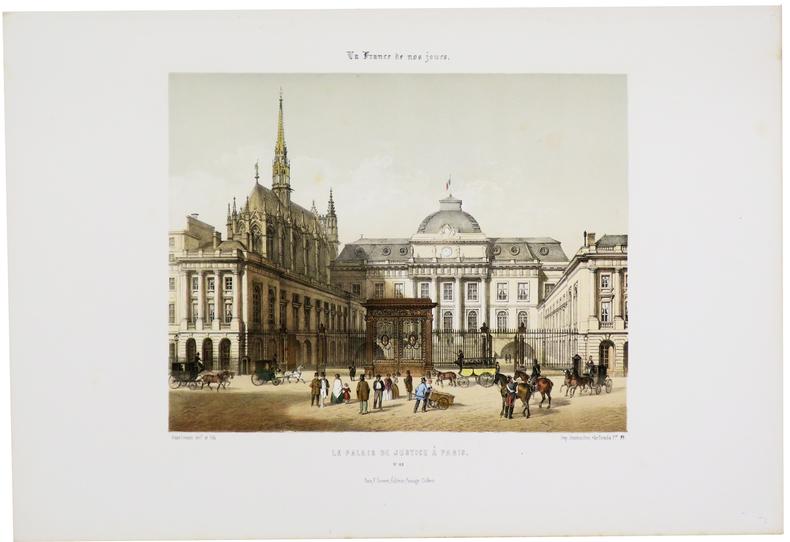 Le Palais de Justice à Paris. . ASSELINEAU (Léon-Auguste).