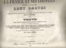 La FRANCE et ses COLONIES, Atlas Illustré, Cent Cartes dressées d'après les cartes de Cassini, du dépot de la guerre, des ponts-et-chaussées et de la ...