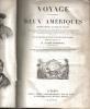 Voyage Pittoresque dans les Deux Amériques, résumé général de tous les voyages.. D'ORBIGNY Alcide