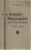 Les Annales Municipales de la Ville d'AVIGNON (de 1790 à nos jours). LECHALIER Marius